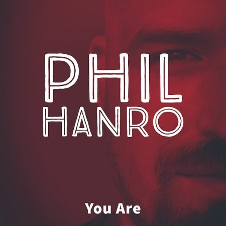 You Are von Phil Hanro Sommerhit 2020